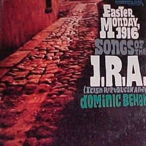 Monday 1916: Songs of the I. R. A. (Irish Republican Army): Music