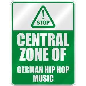 STOP  CENTRAL ZONE OF GERMAN HIP HOP  PARKING SIGN MUSIC