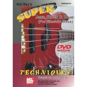 Mel Bays Super, Jazz, Rock, & Blues Techniques   For