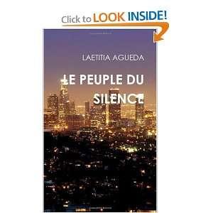 LE PEUPLE DU SILENCE: LAETITIA AGUEDA: 9781445233512:
