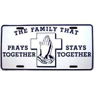 Family That Prays Together Stays Together Christian Religious License