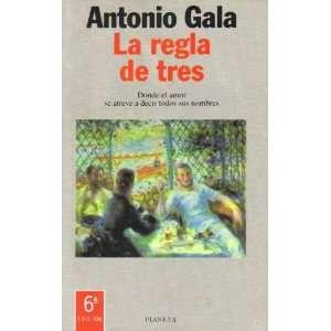 EL AMOR SE ATREVE A DECIR TODOS SUS NOMBRES] Antonio Gala Books