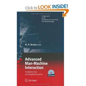 Advanced Man Machine Interaction: Fundamentals and