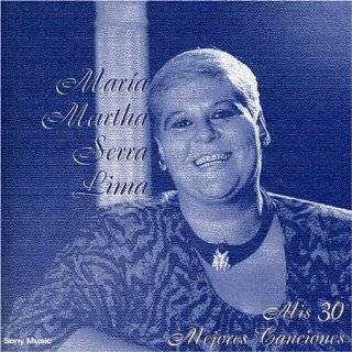 Mis 30 Mejores Canciones by Maria Martha Serra Lima ( Audio CD