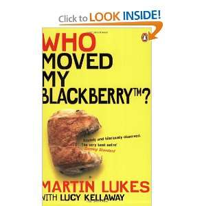 My Blackberry? (Martin Lukes) (9780141020549): Lucy Kellaway: Books