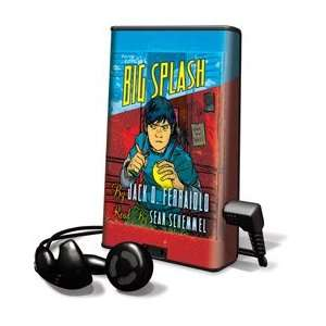 The Big Splash   on Playaway (9781606401798): Jack D. Ferraiolo, Sean