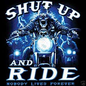 SHUT UP AND RIDE BIKER SKULL TATTOO T SHIRT NEW