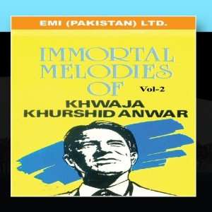 Melodies Of Khwaja Khurshid Anwar Vol  2: Khwaja Khurshid Anwar: Music