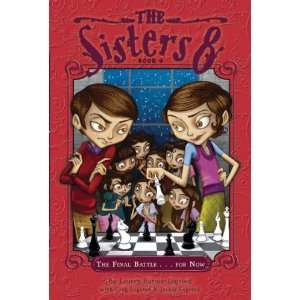 The Sisters Eight Book 9 The Final Battle . . . for Now