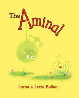 Aminal by Lorna Balian, Star Bright Books, Incorporated  Hardcover