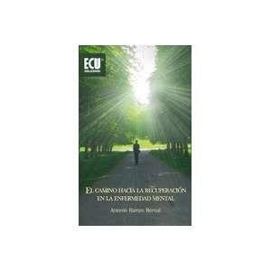 en la enfermedad mental (9788484549697) Antonio Ramos Bernal Books