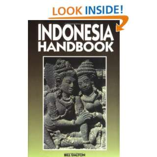 Handbooks: Indonesia (6th Ed.) (9781566910620): Bill Dalton: Books