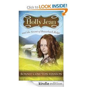 Holly Jean and the Secret of Razorback Ridge: Bonnie Compton Hanson