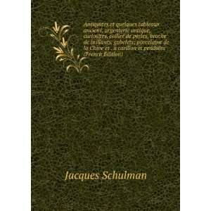à carillon et pendules (French Edition): Jacques Schulman: Books