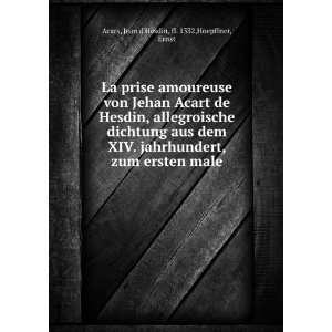 zum ersten male Jean dHesdin, fl. 1332,Hoepffner, Ernst Acars Books