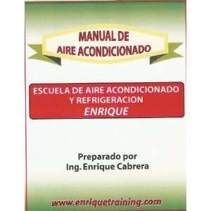 Manual De Aire Acondicionado Ing. Enrique Cabrera  Books