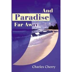 Cherry, Charles (Author) Jun 01 01[ Paperback ] Charles Cherry Books