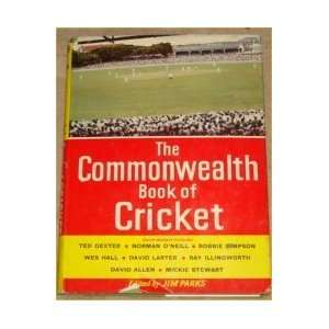 The Commonwealth Book of Cricket JIM PARKS Books