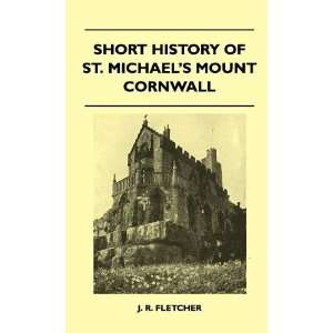 Of St. Michaels Mount Cornwall (9781446511497) J. R. Fletcher Books