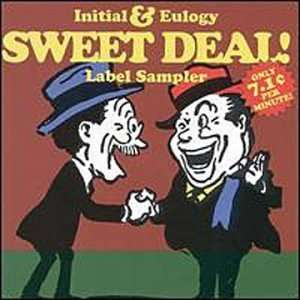 Initial & Eulogy Sweet Deal Label Sampler Various