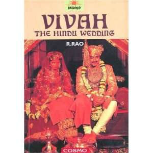 Vivah: The Hindu Wedding: R. Rao: 9788129200235:  Books