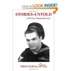 Stories untold (9781553953876): Capn Dee: Books