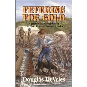 for Gold (9781877721052) Douglas DeVries, Evan Swensen Books