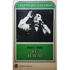El Juicio (Teatro Del Volador) Vicente Leñero Books
