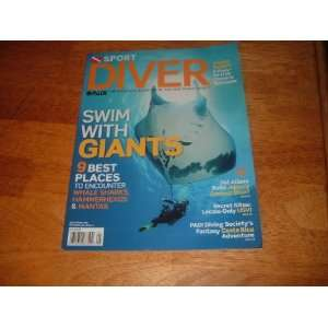 Sport Diver magazine, May 2011 Swim With Giants Giant Manta Ray