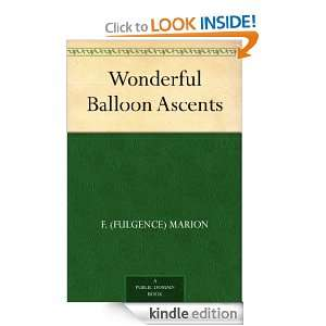 Balloon Ascents: F. (Fulgence) Marion:  Kindle Store