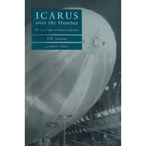 Icarus over the Humber: The last flight of airship R.38/ZR