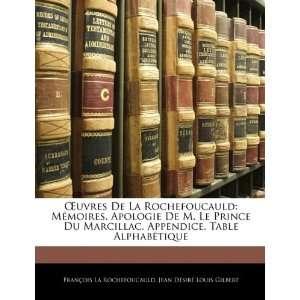 ): François La Rochefoucauld, Jean Désiré Louis Gilbert: Books