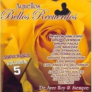 Aquellos Bellos Recuerdos 5: Various Artists: Music