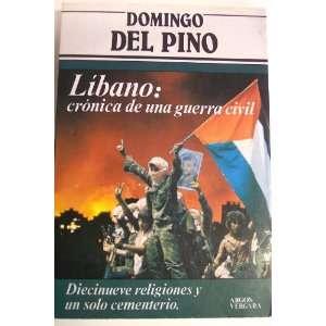 Libano Cronica de una guerra civil (Coleccion Primera