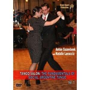Tango Salon The Fundamentals of Social Argentine Tango