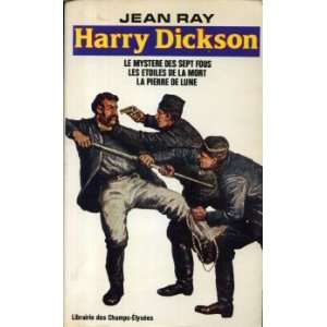 La pierre de lune: Collection: Harry dickson n° 7: Jean Ray: Books