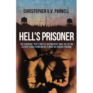 Hells Prisoner (9781845967291): Books