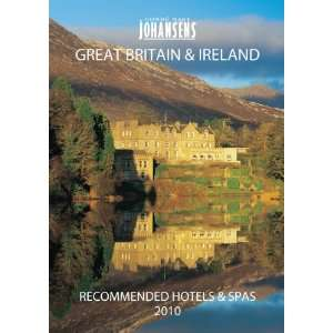 Johansens Great Britain & Ireland Recommended Hotels & Spas