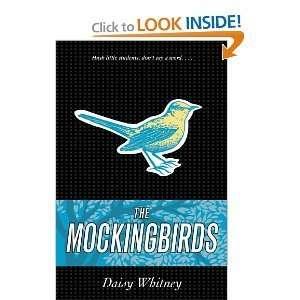 Daisy WhitneysThe Mockingbirds [Hardcover](2010): Daisy