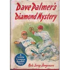 mystery: A tale of the Little League: Nels Leroy Jorgensen: Books