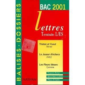 LETTRES TERMINALES L/ES, BALISES DOSSIERS, BAC 2001