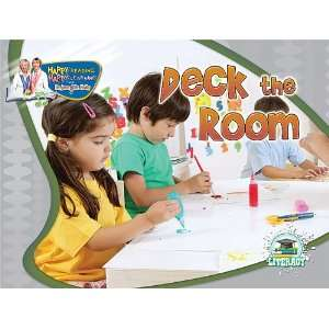 Deck the Room (Happy Reading Happy Learning With Dr. Jean & Dr. Holly