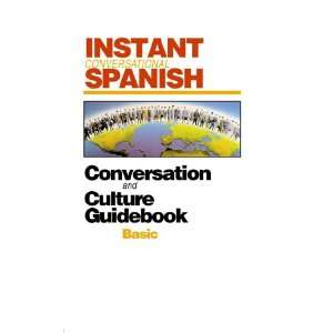 Instant Conversational Spanish Basic with Book(s) (Instant Language