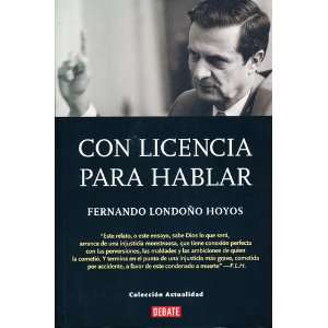 Con Licencia Para Hablar (Spanish Edition) (9789586392341