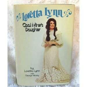 Coal Miners Daughter Loretta LYNN Books