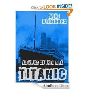 La vera storia del Titanic (Fuori Collana) (Italian