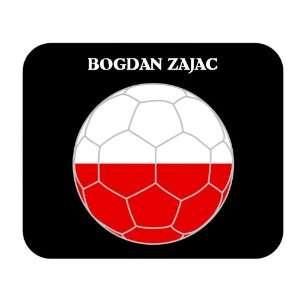 Bogdan Zajac (Poland) Soccer Mouse Pad: Everything Else