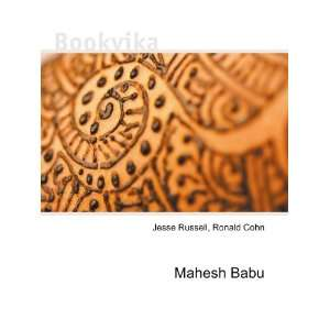Mahesh Babu Ronald Cohn Jesse Russell  Books