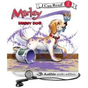 Marley Messy Dog (Audible Audio Edition) John Grogan
