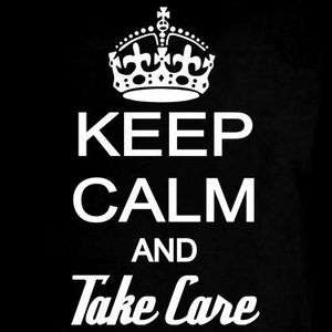 Keep Calm And Take Care YOLO You Only Live Once OVO T Shirt